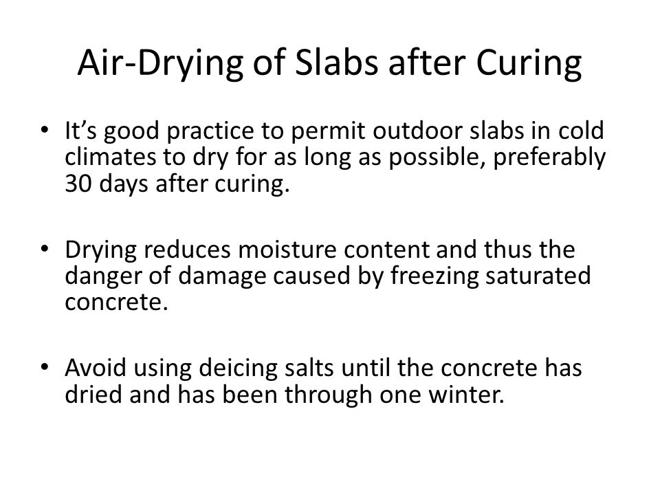Air-Drying of Slabs after Curing