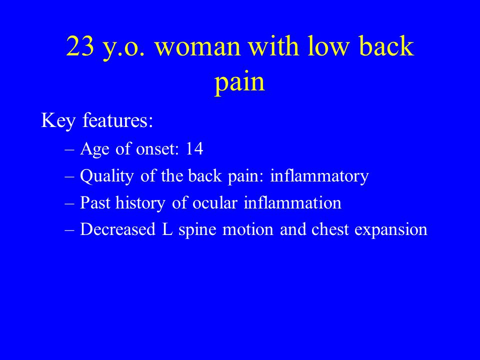 23 y.o. woman with low back pain