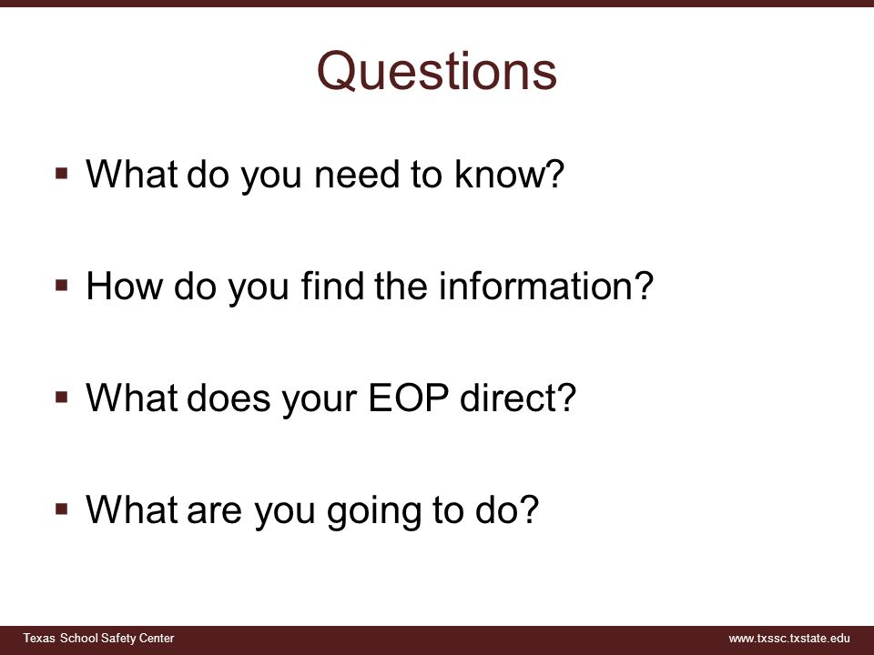 Questions What do you need to know How do you find the information