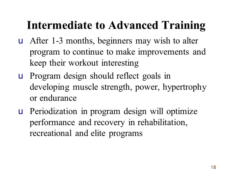 Intermediate to Advanced Training