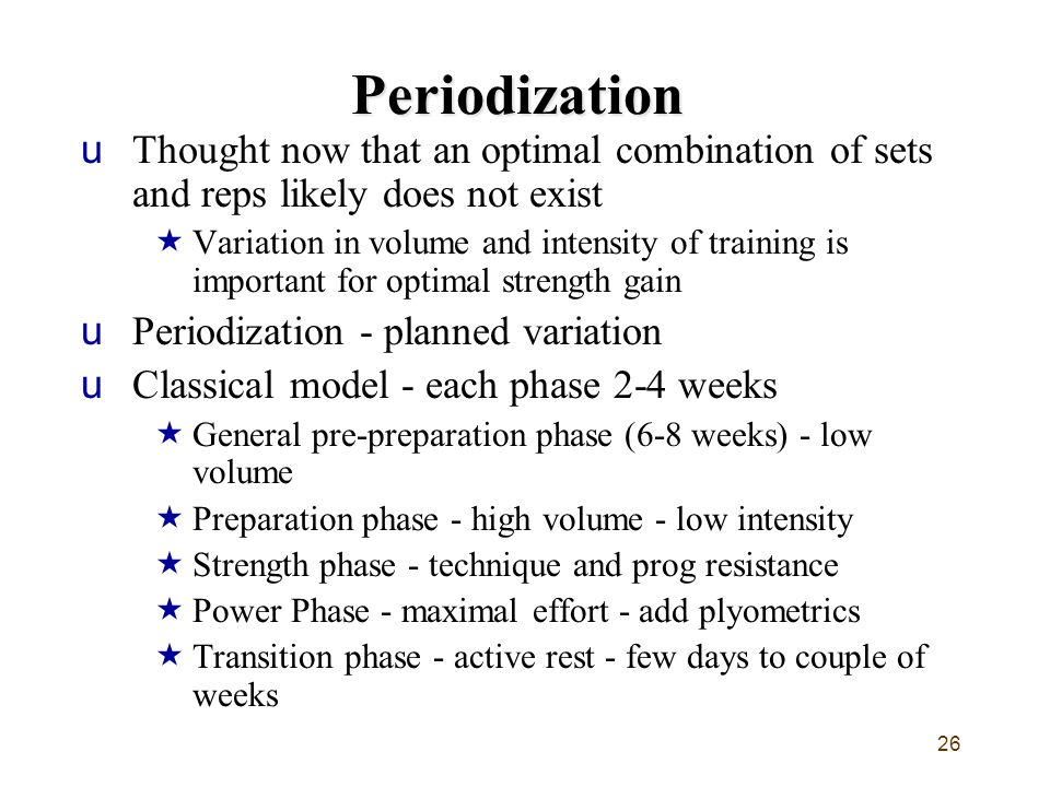 Periodization Thought now that an optimal combination of sets and reps likely does not exist.