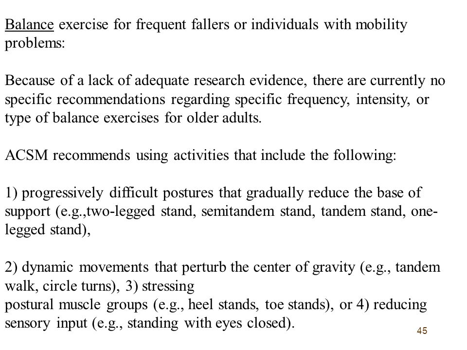 Balance exercise for frequent fallers or individuals with mobility problems: