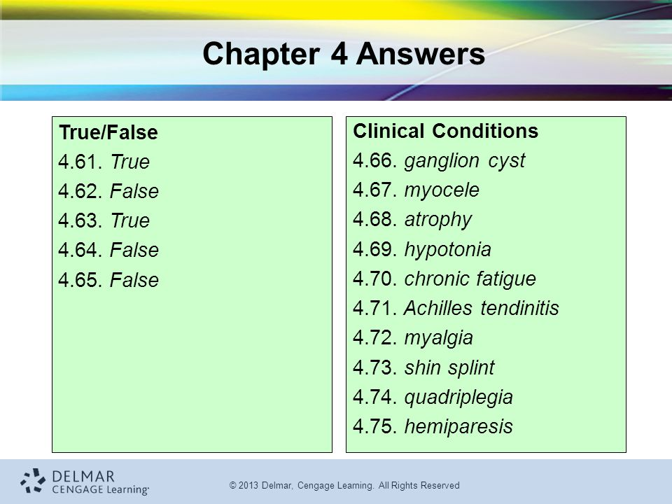 Chapter 4 Answers True/False 4.61. True 4.62. False 4.63. True