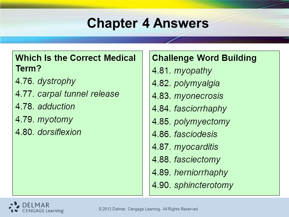 Chapter 4 Answers Which Is the Correct Medical Term 4.76. dystrophy