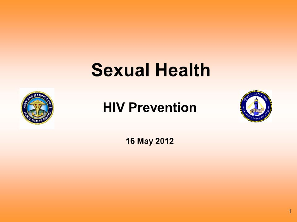 Sexual Health HIV Prevention 16 May 2012