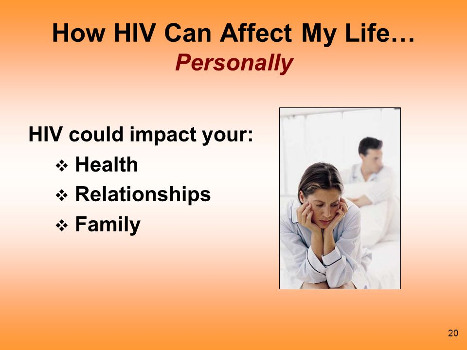 How HIV Can Affect My Life… Personally