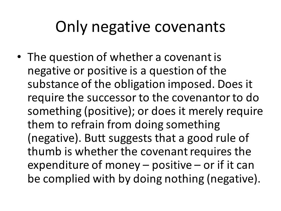 Only negative covenants