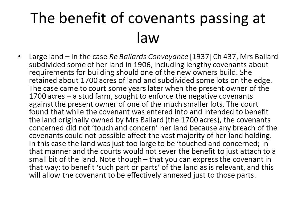 The benefit of covenants passing at law