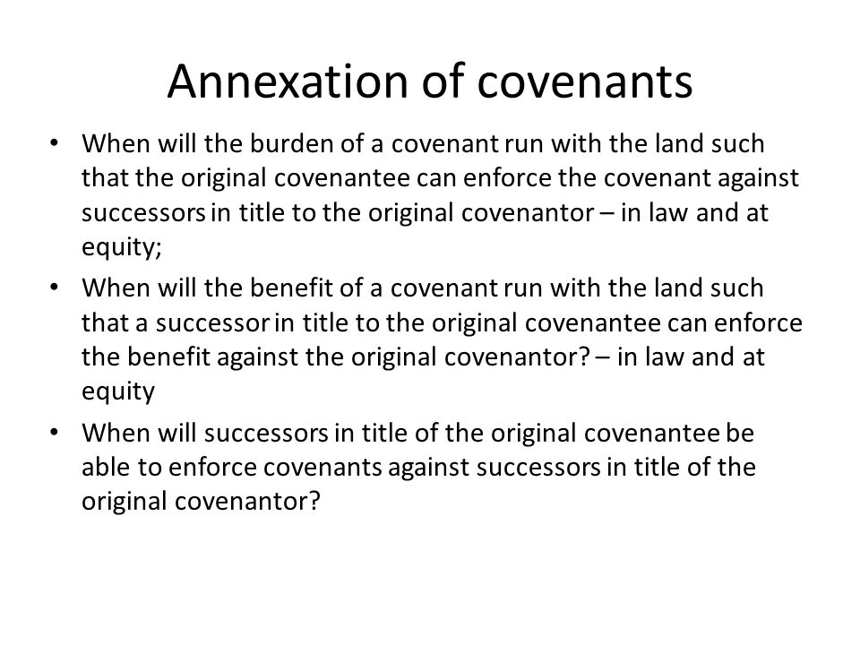 Annexation of covenants