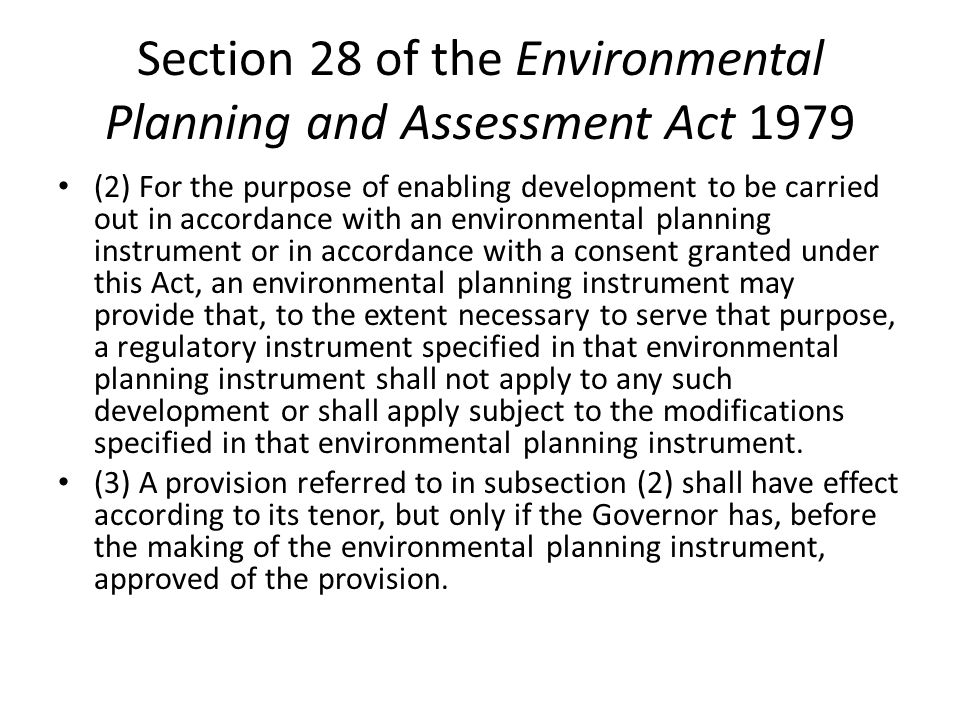 Section 28 of the Environmental Planning and Assessment Act 1979