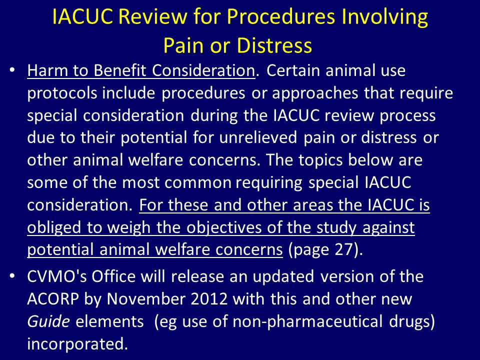 IACUC Review for Procedures Involving Pain or Distress