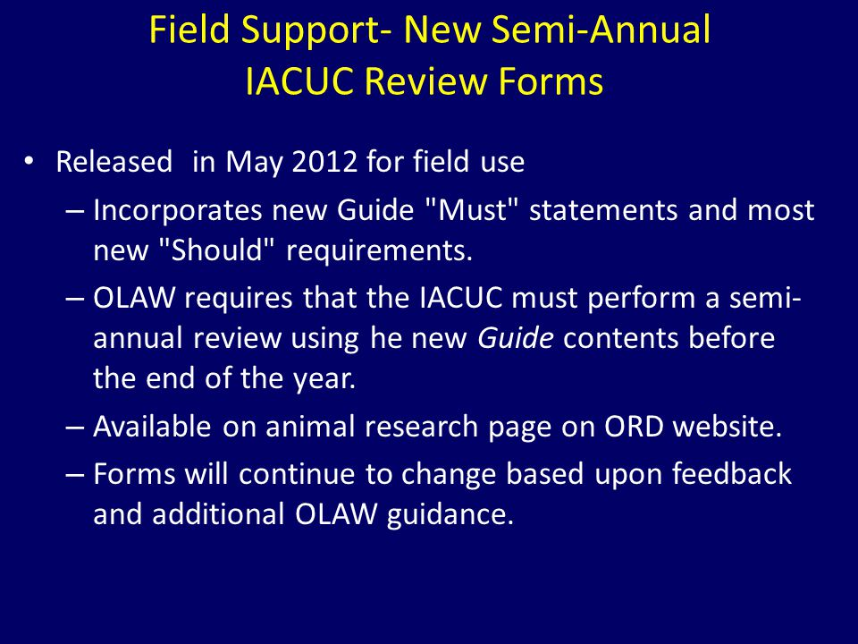 Field Support- New Semi-Annual IACUC Review Forms