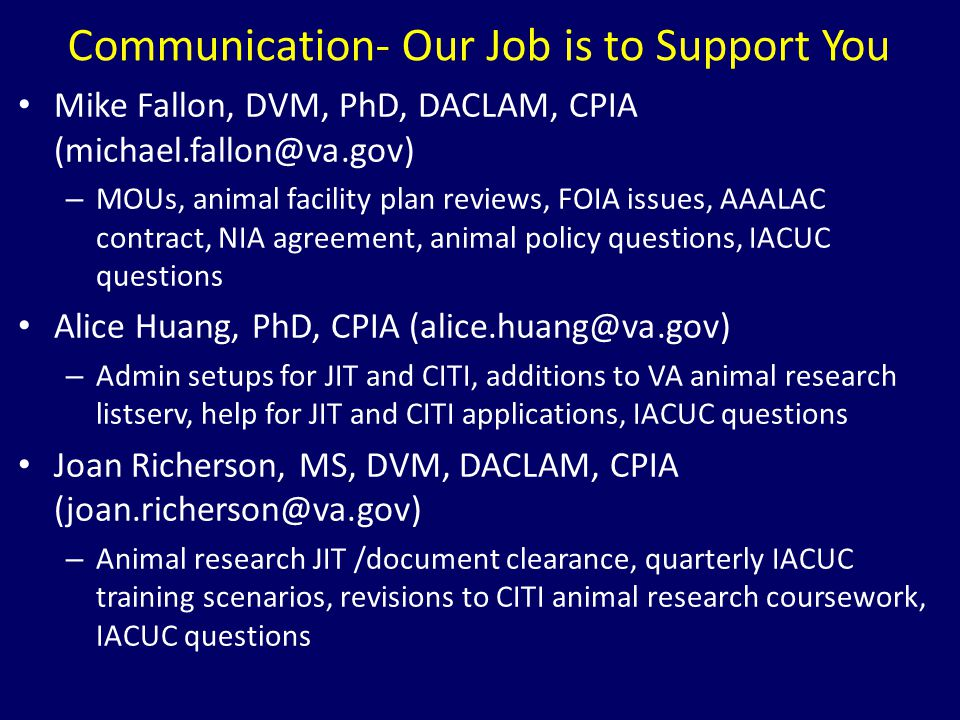 Communication- Our Job is to Support You