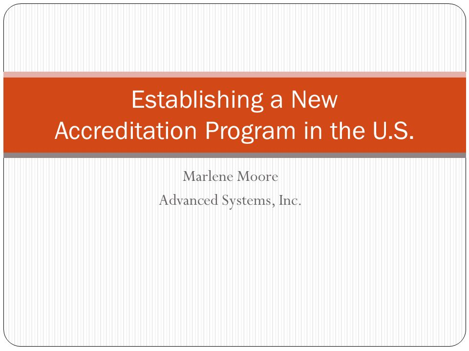 Establishing a New Accreditation Program in the U.S.