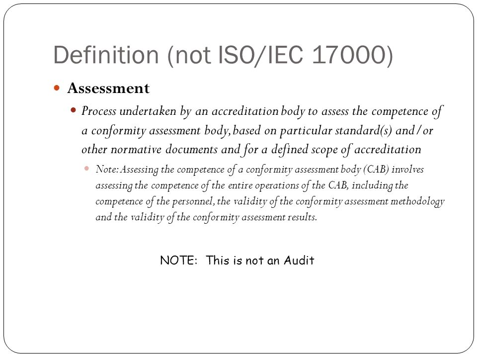 Definition (not ISO/IEC 17000)