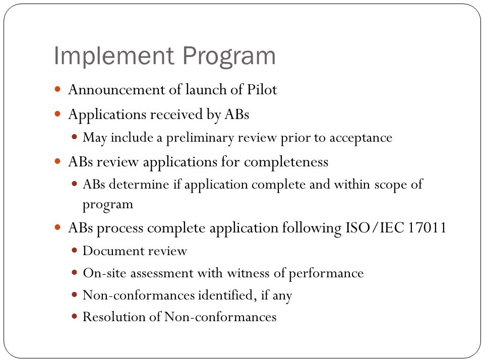 Implement Program Announcement of launch of Pilot