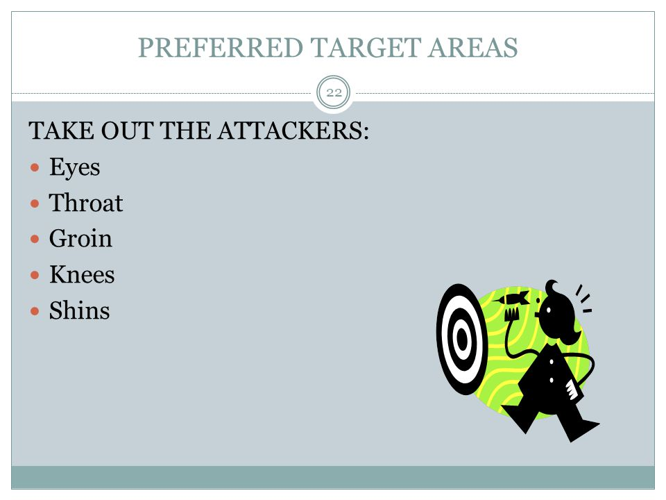 PREFERRED TARGET AREAS