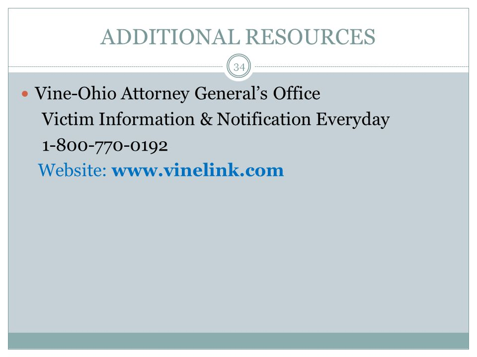 ADDITIONAL RESOURCES Vine-Ohio Attorney General's Office