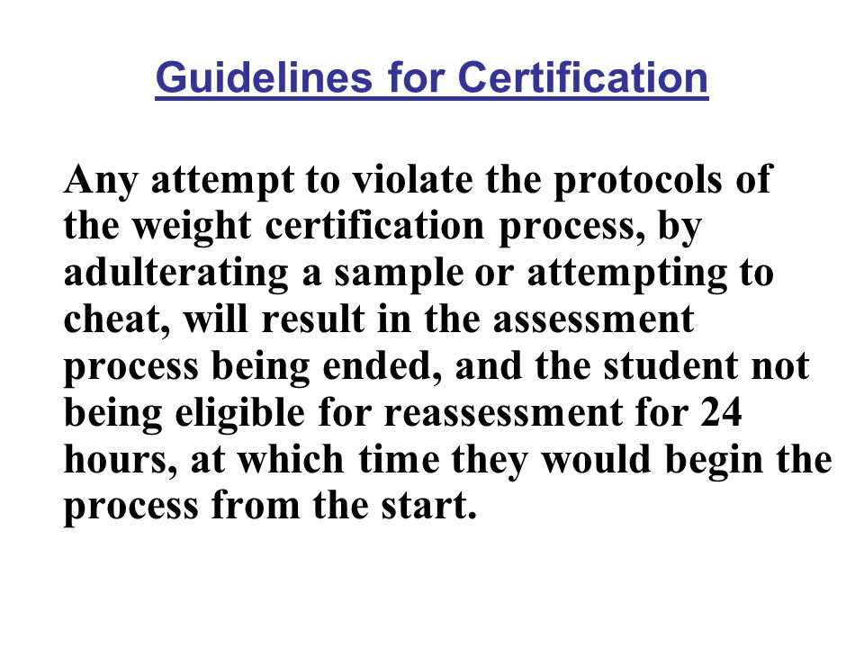 Guidelines for Certification