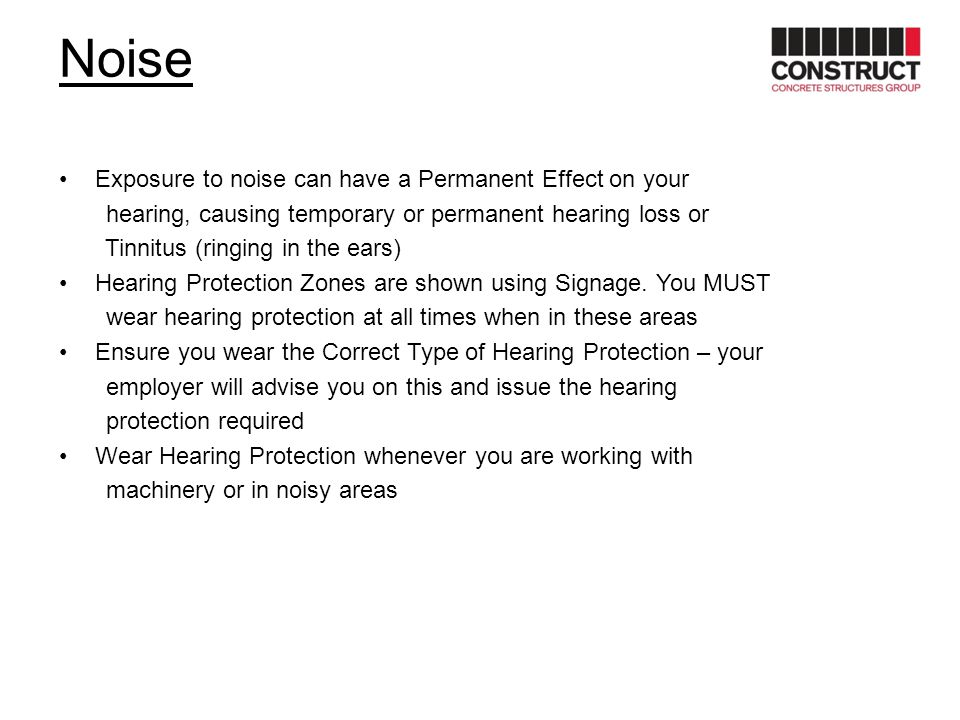Noise Exposure to noise can have a Permanent Effect on your