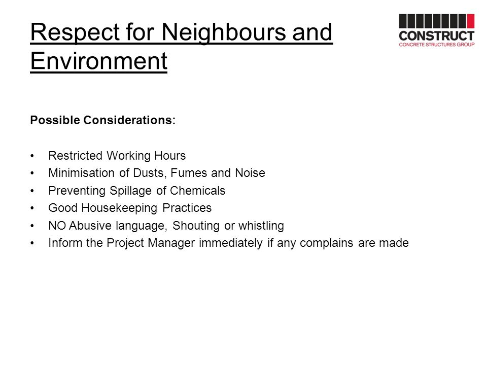 Respect for Neighbours and Environment