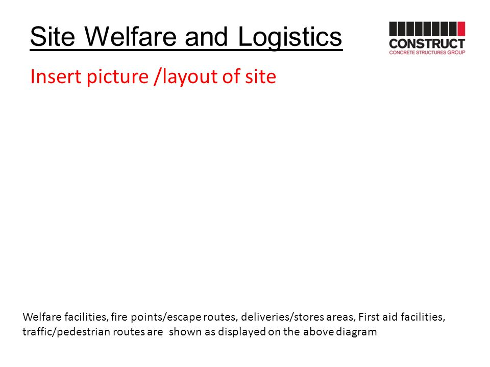 Site Welfare and Logistics