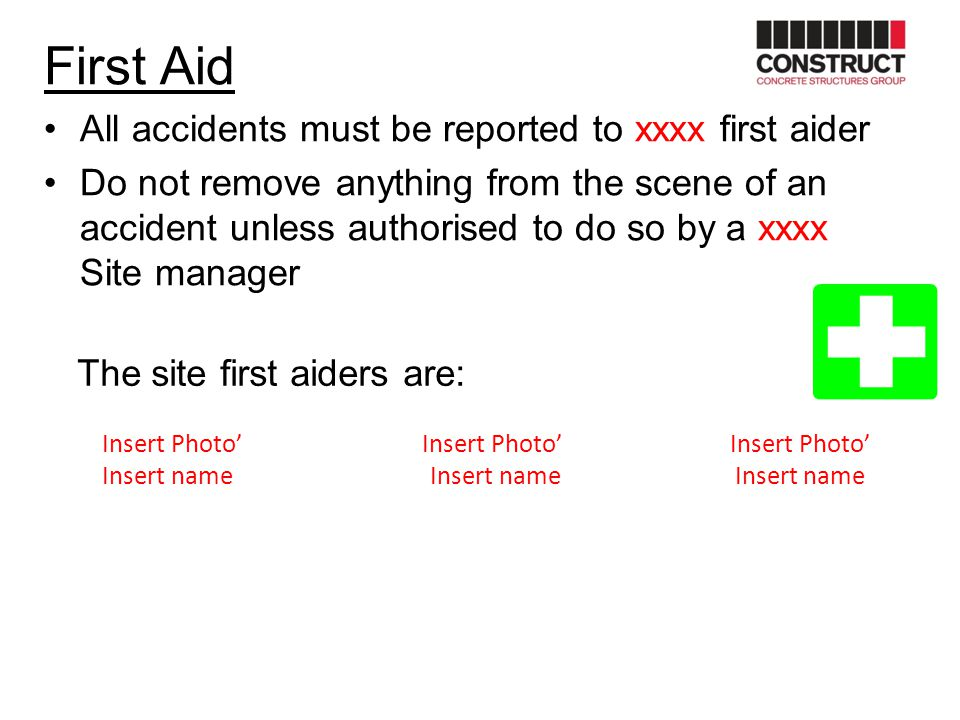 First Aid All accidents must be reported to xxxx first aider