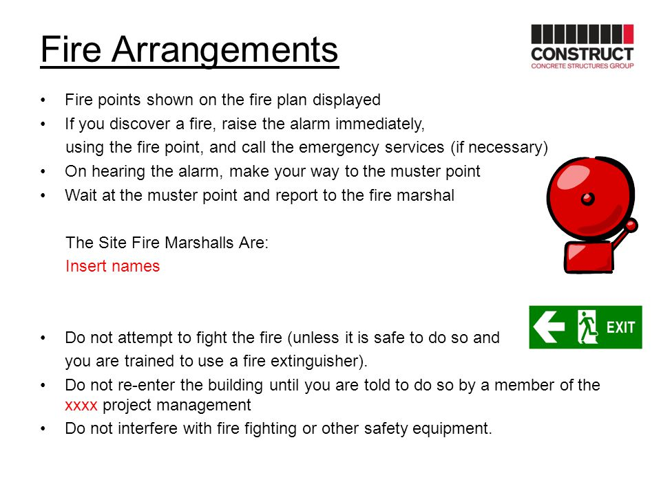 Fire Arrangements Fire points shown on the fire plan displayed