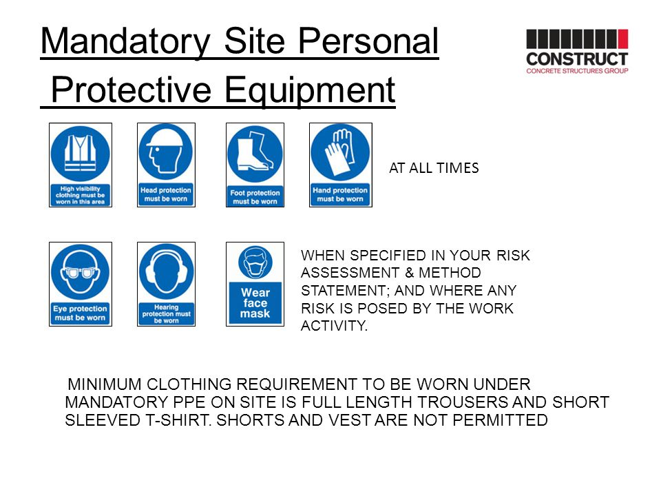 Mandatory Site Personal Protective Equipment