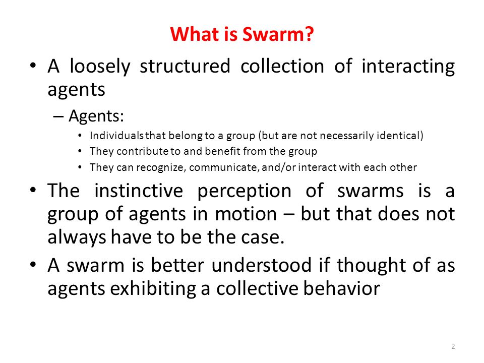 A loosely structured collection of interacting agents