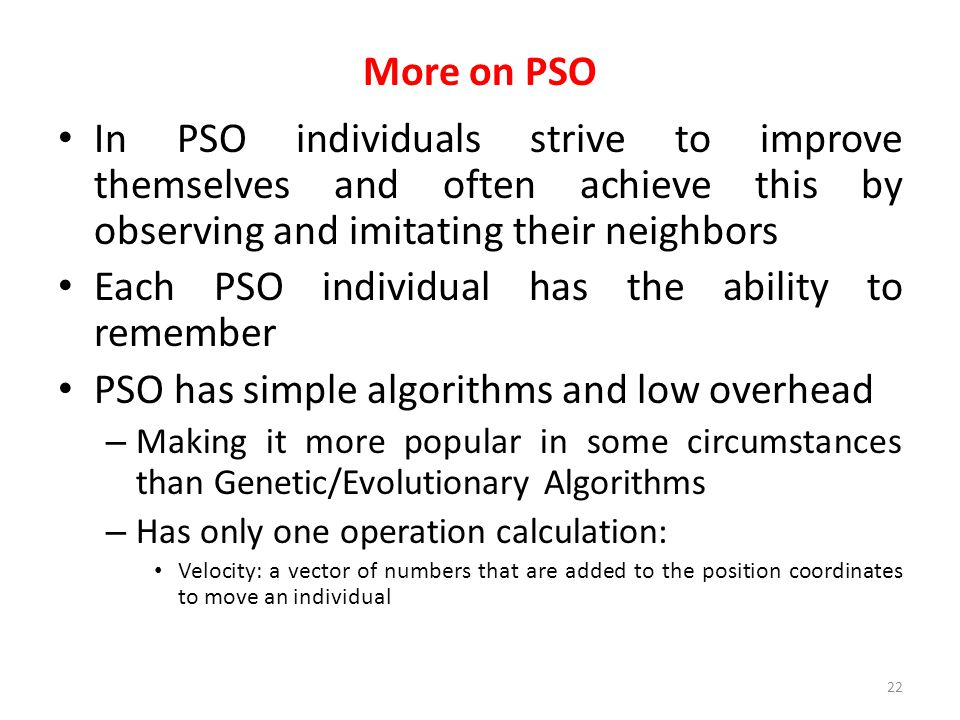 Each PSO individual has the ability to remember