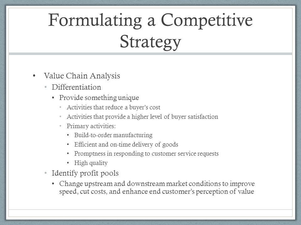 Formulating a Competitive Strategy