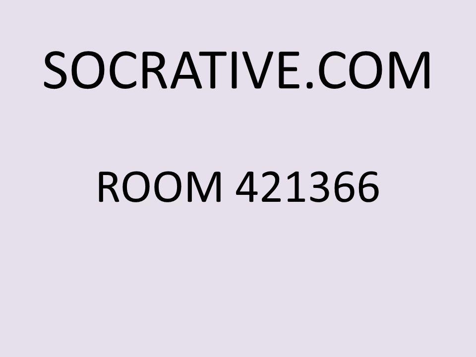 SOCRATIVE.COM ROOM 421366