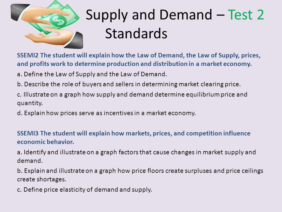 Supply and Demand – Test 2 Standards