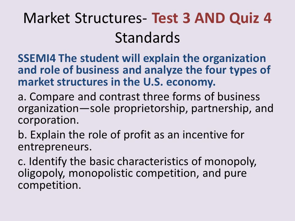 Market Structures- Test 3 AND Quiz 4 Standards