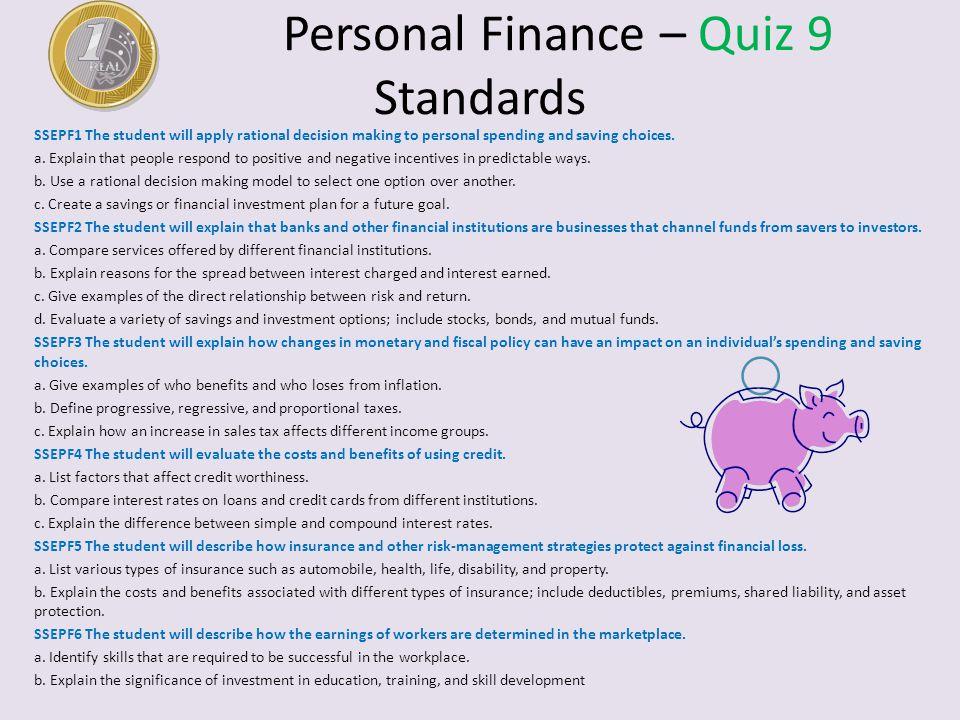 Personal Finance – Quiz 9 Standards
