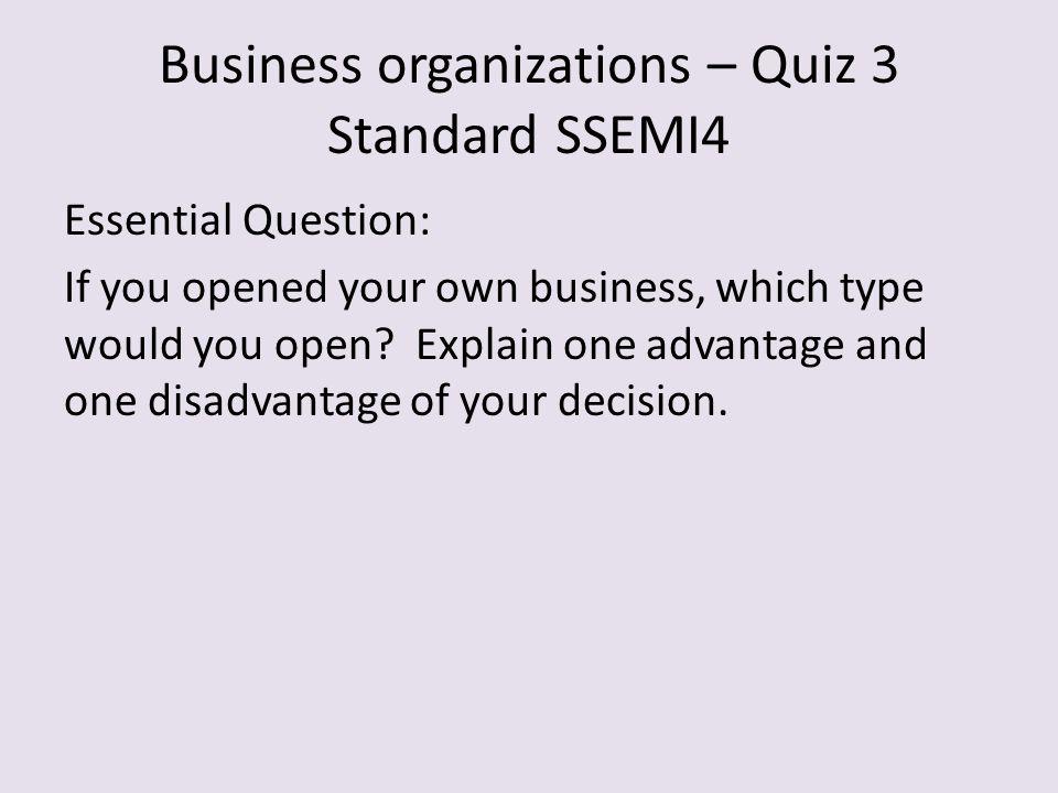 Business organizations – Quiz 3 Standard SSEMI4