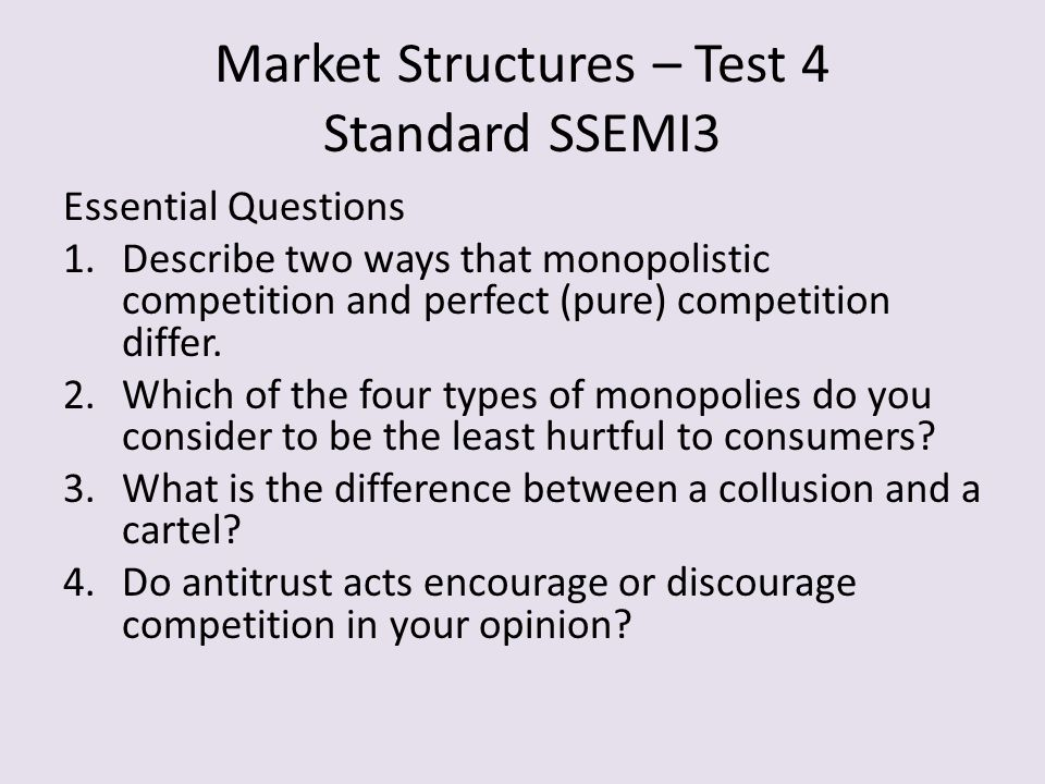 Market Structures – Test 4 Standard SSEMI3