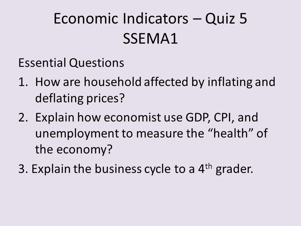 Economic Indicators – Quiz 5 SSEMA1