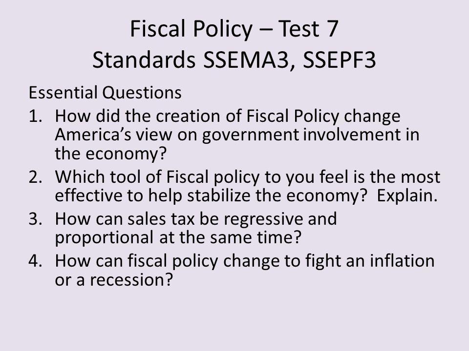 Fiscal Policy – Test 7 Standards SSEMA3, SSEPF3
