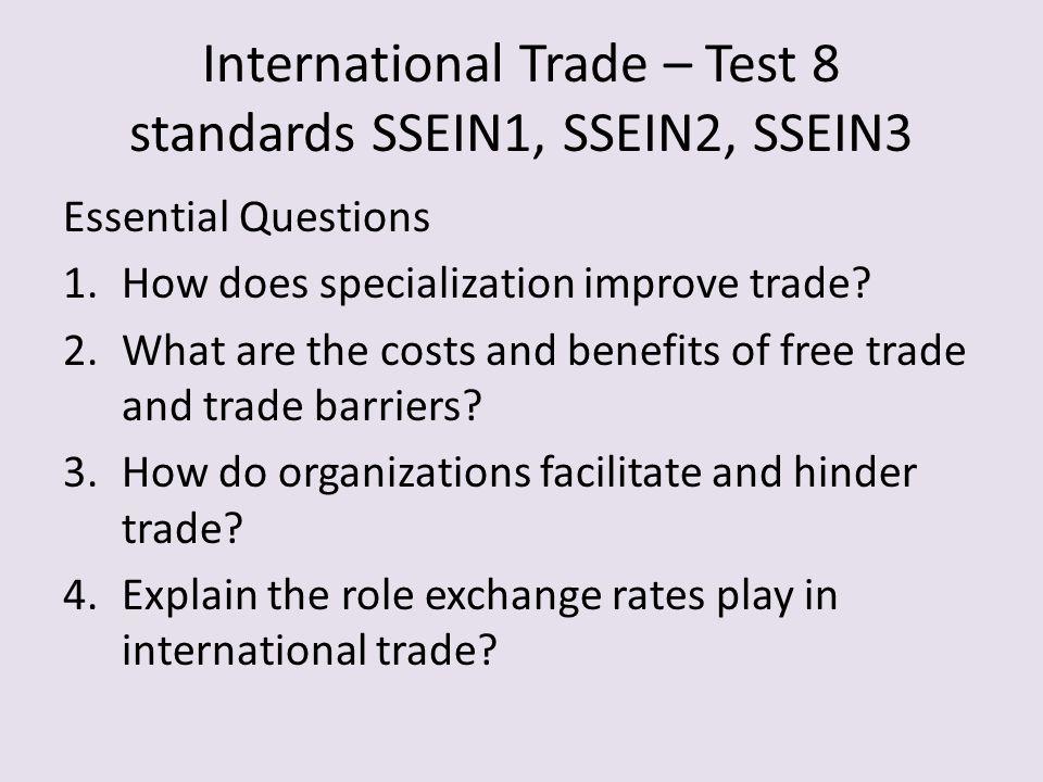 International Trade – Test 8 standards SSEIN1, SSEIN2, SSEIN3