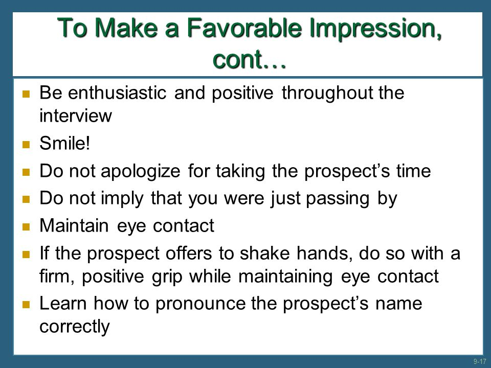 To Make a Favorable Impression, cont…