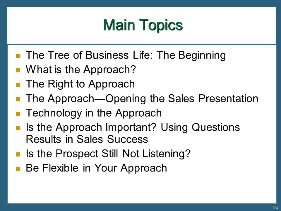 Main Topics The Tree of Business Life: The Beginning