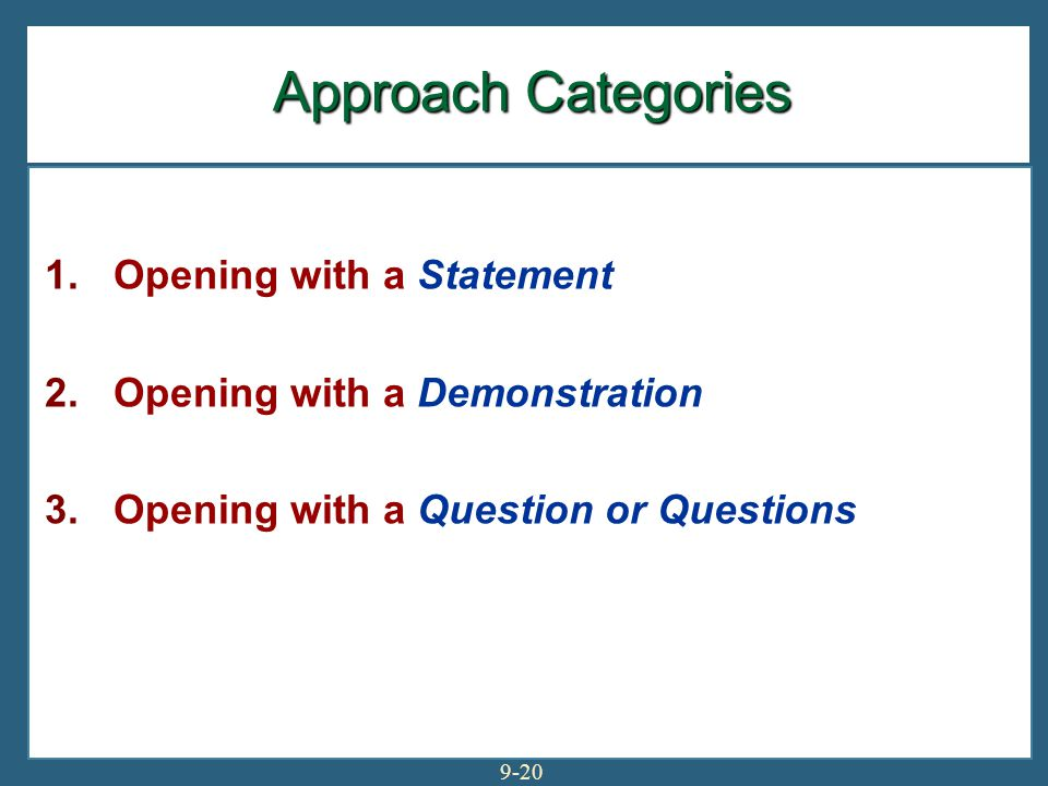 Approach Categories Opening with a Statement