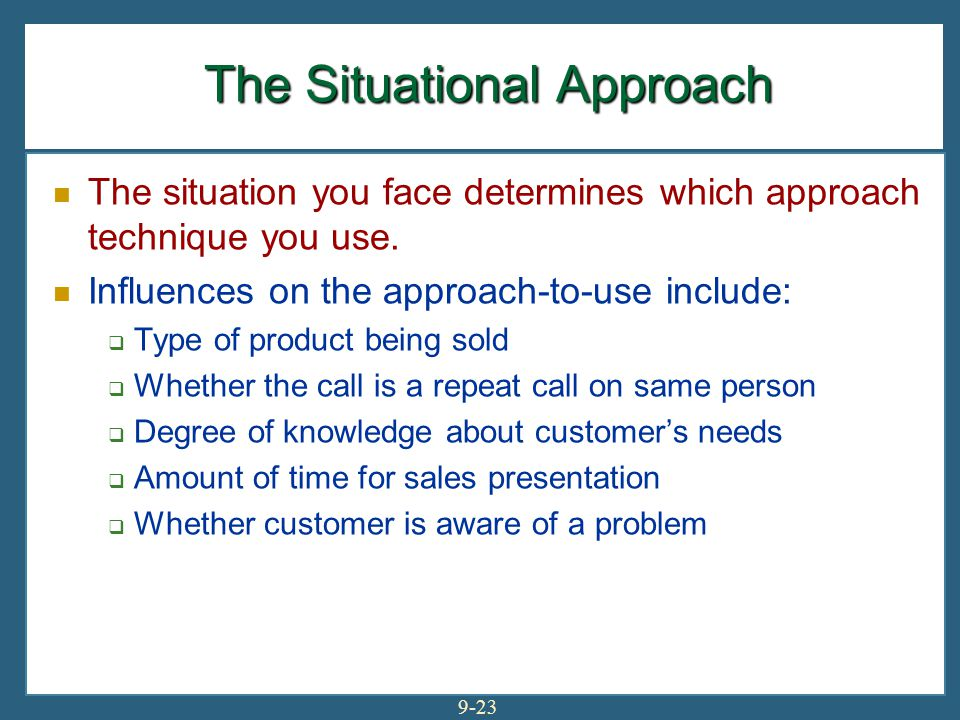The Situational Approach