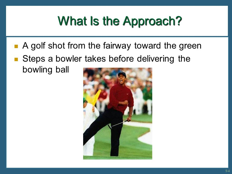What Is the Approach A golf shot from the fairway toward the green