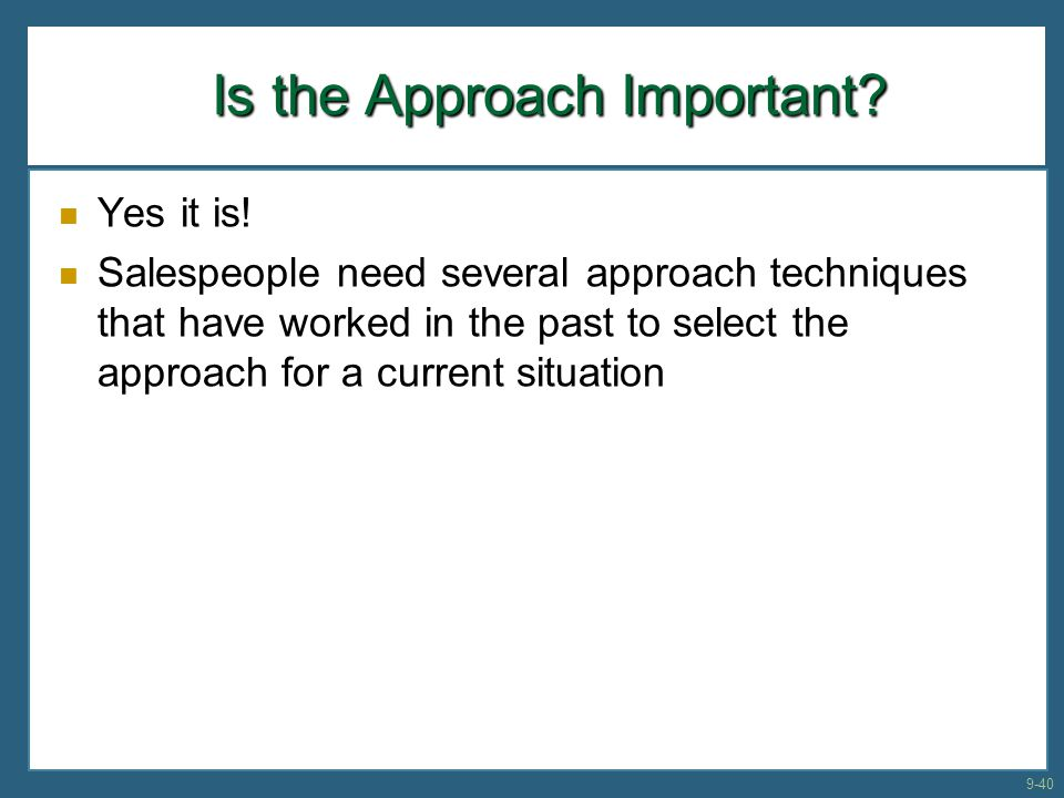 Is the Approach Important
