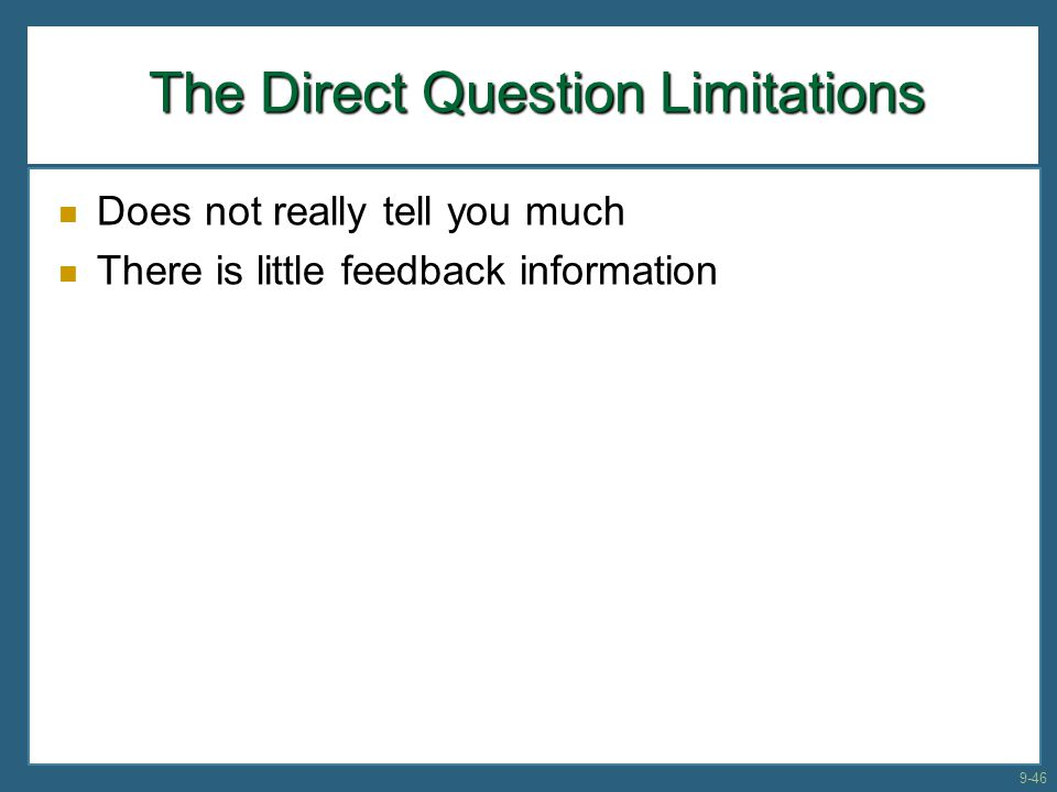The Direct Question Limitations