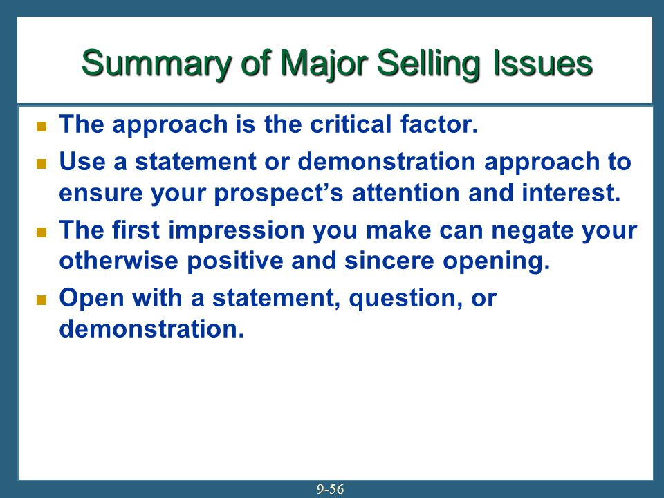 Summary of Major Selling Issues