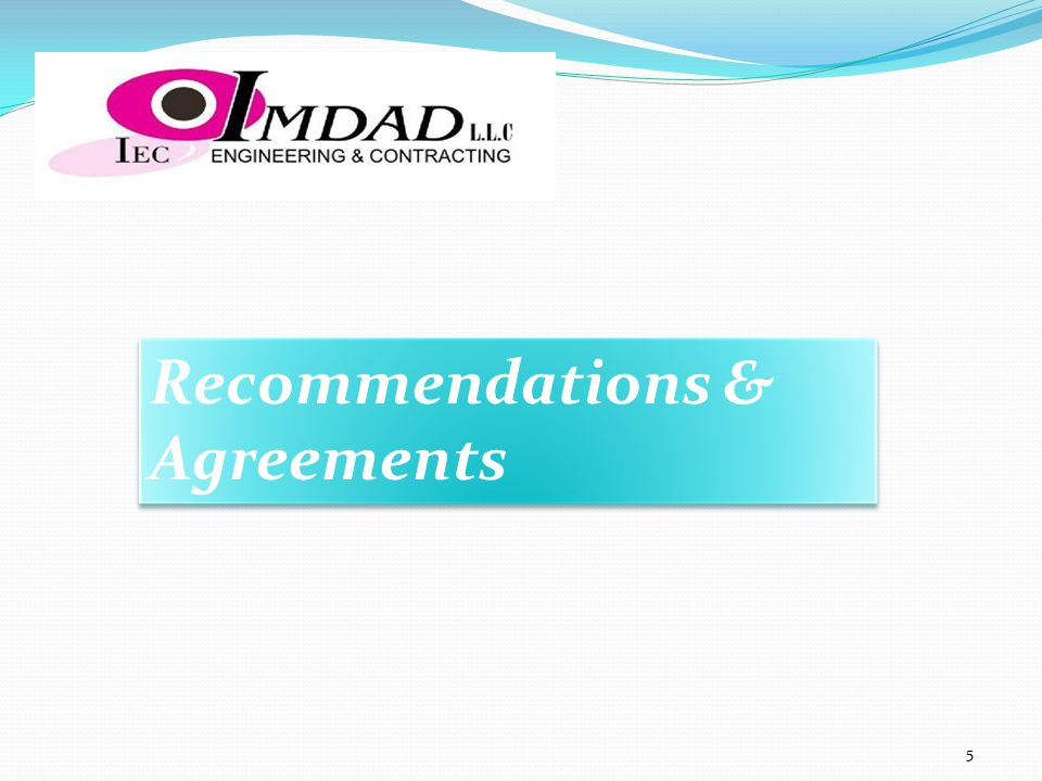 Recommendations & Agreements